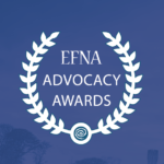 EFNA Advocacy Awards 2018 – nominations open now!