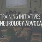 REGISTRATION OPEN FOR NEUROLOGY ADVOCACY WORKSHOP