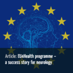 EU4Health programme – a success story for neurology