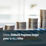EU4Health Programme budget grows to €5.1 billion