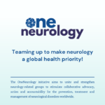 OneNeurology Initiative aims to drive change for patients amid soaring figures