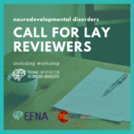 Call for lay reviewers (neurodevelopmental disorders)