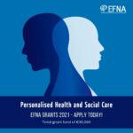 EFNA launch 2021 grants scheme on theme of Personalised Health and Social Care