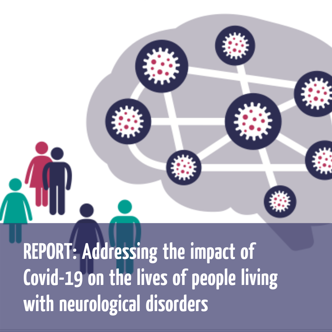 Addressing the impact of covid 19 on people living with neurological disorders Addressing the impact of covid-19 on the lives of people living with neurological disorders